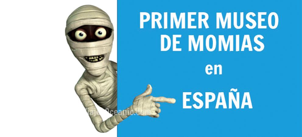 Primer Museo de Momias en España